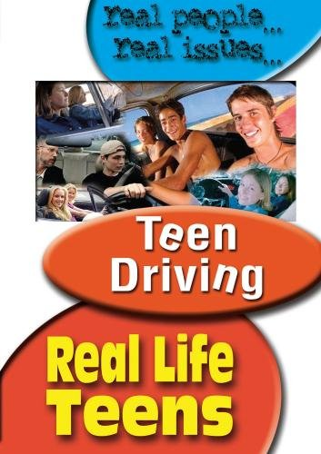 Real Life Teens: Teen Driving