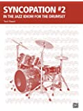 Syncopation No. 2: In the Jazz Idiom for the Drum Set