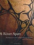 A River Apart: The Pottery of Cochiti & Santa Domingo Pueblos