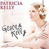 Grace & Kelly (Limited Edition inklusive Fan Booklet)