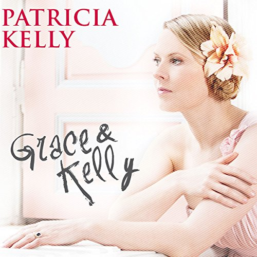 Grace & Kelly (Limited Edition inklusive Fan Booklet)