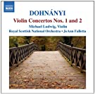 Dohn�nyi: Violin Concerto Nos. 1 and 2