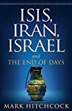 img - for ISIS, Iran, Israel: And the End of Days book / textbook / text book