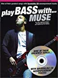 "echange, troc Muse - Play Bass With"" Muse"" + CD"