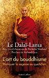 img - for L'art du bouddhisme : Pratiquer la sagesse au quotidien by Dala??-Lama (2013-02-14) book / textbook / text book