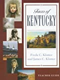 Faces Of Kentucky (Teacher's Guide)