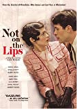 Not on the Lips [DVD] [2004] [Region 1] [US Import] [NTSC]