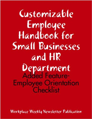 Customizable Employee Handbook For Small Businesses And Hr Department: Added Feature- Employee Orientation Checklist