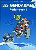 """Afficher """"Les Gendarmes n° 3 Radar-dare !"""""""