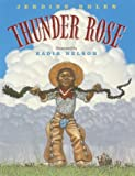 Thunder Rose (Coretta Scott King Illustrator Honor Books)