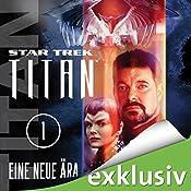 Star Trek. Eine neue Ära (Titan 1) | Andy Mangels, Michael A. Martin