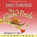 The Grand Finale (       UNABRIDGED) by Janet Evanovich Narrated by C. J. Critt