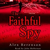 The Faithful Spy | [Alex Berenson]