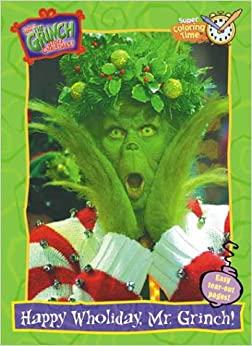 How The Grinch Stole Christmas Happy Wholiday Mr Grinch