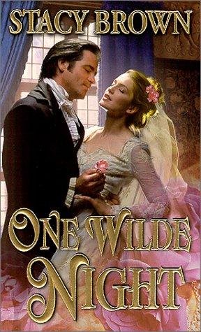 One Wilde Night (Zebra Historical Romance), STACY BROWN