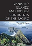 img - for Vanished Islands And Hidden Continents Of The Pacific (Latitude 20 Books) book / textbook / text book