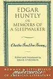 Edgar Huntly: or Memoirs of a Sleepwalker (Masterworks of Literature) (0742533506) by Brown, Charles Brockden