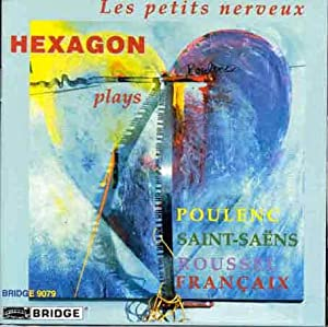 Les Petits Nerveux: French Music for Piano and Winds