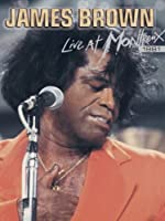 James Brown - Live at Montreux 1981
