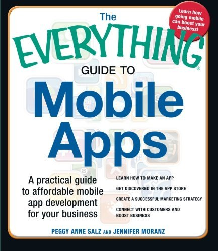 the-everything-guide-to-mobile-apps-a-practical-guide-to-affordable-mobile-app-development-for-your-