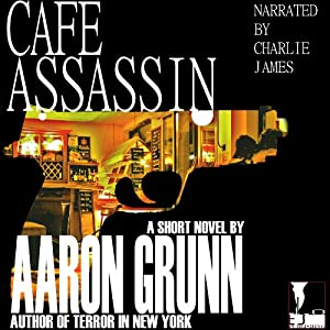 Cafe Assassin | [Aaron Grunn]