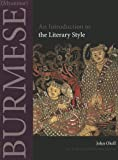 John Okell Burmese (Myanmar): An Introduction to the Literary Style (Southeast Asian Language Text)