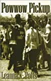 img - for Powwow Pickup book / textbook / text book