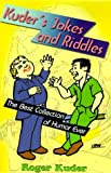 img - for Kuder's Jokes and Riddles; The Best Collection of Humor Ever book / textbook / text book
