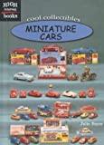 Miniature Cars (High Interest Books: Cool Collectibles)