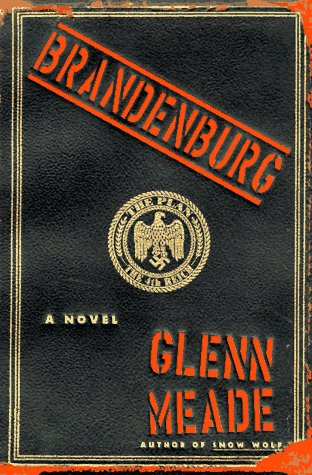 Brandenburg: A Novel, GLENN MEADE