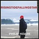 RISINGTIDEFALLINGSTAR | Philip Hoare