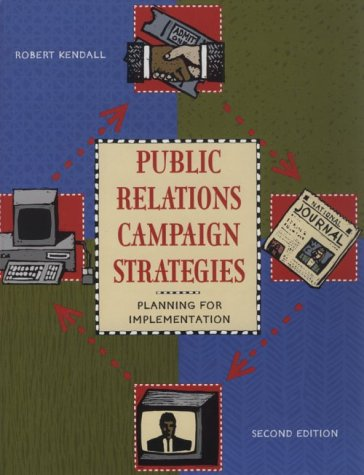 Public Relations Campaign Strategies: Planning for...