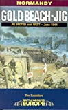Gold Beach-Jig: Jig Sector and West - June 1944 (Battleground Europe) (0850528666) by Saunders, Tim