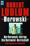 echange, troc Robert Ludlum - Borowski
