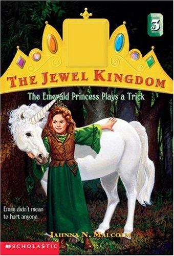 Emerald Princess Plays A Trick (Jewel Kingdom)