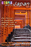 Utopia Guide to Japan (2nd Edition): the Gay and Lesbian Scene in 27 Cities Including Tokyo, Kyoto, and Nagoya (1430314478) by Goss, John