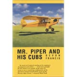 Mr. Piper and His Cubs ~ Devon Earl Francis