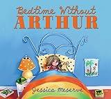 Jessica Meserve Bedtime Without Arthur