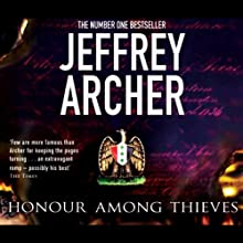 Honour Among Thieves Audiobook by Jeffrey Archer Narrated by William Roberts
