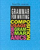 Grammar for Writing, 4th Course (Grammar for Writing Ser. 1) (082150309X) by Martin Lee