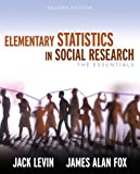 Elementary Statistics in Social Research: The Essentials (2nd Edition) (020548493X) by Jack Levin