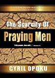 The Scarcity of Praying Men (The 7:14 Prayer Mandate)