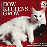 How Kittens Grow (Read With Me) (059044784X) by Selsam, Millicent E