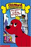 Clifford - King Clifford/Be My Big Red Valentine