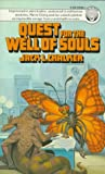 Quest for the Well of Souls (0345324501) by Chalker, Jack L.
