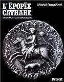 echange, troc Michel Roquebert - L'Epopée cathare. Muret ou la dépossession (1213-1216), tome2