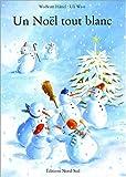 echange, troc Wolfram Hänel, Uli Waas - Un Noël tout blanc