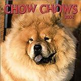 Chow Chows 2004 Calendar
