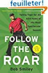 Follow the Roar: Tailing Tiger for Al...