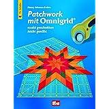 """Patchwork mit Omnigrid�: Exakt geschnitten - leicht gen�htvon """"Nancy Johnson-Srebro"""""""